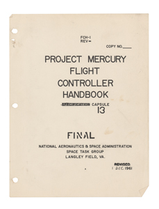Mercury-Atlas 6: Gene Kranz's Flight Controller Handbook